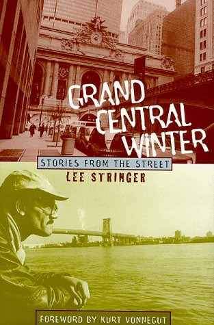 Grand Central Winter : Stories from the Street: Stringer, Lee