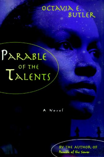 Parable of the Talents.: BUTLER, Octavia E.