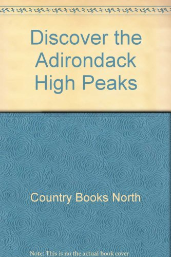 Discover the Adirondack High Peaks