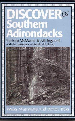 9781888374124: Discover the Southern Adirondacks : Walks Waterways and Winter Treks