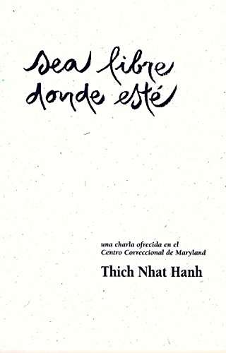 9781888375190: Sea libre donde esté: Una charla ofrecida en el Centro Correccional de Maryland (Spanish Edition)