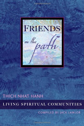 9781888375213: Friends on the Path: Living Spiritual Communities