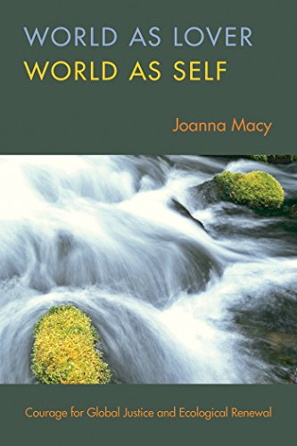 9781888375718: World as Lover, World as Self: Courage for Global Justice and Ecological Renewal