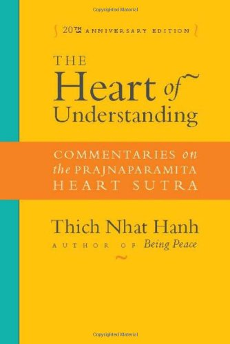 9781888375923: The Heart of Understanding: Commentaries on the Prajnaparamita Heart Sutra: 20th Anniversary Edition