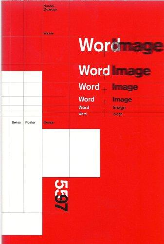 9781888378023: Word + image: Swiss poster design, 1955-1997