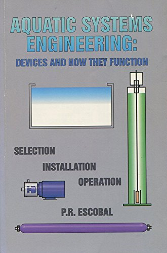 9781888381054: Aquatic Systems Engineering: Devices and How They Function