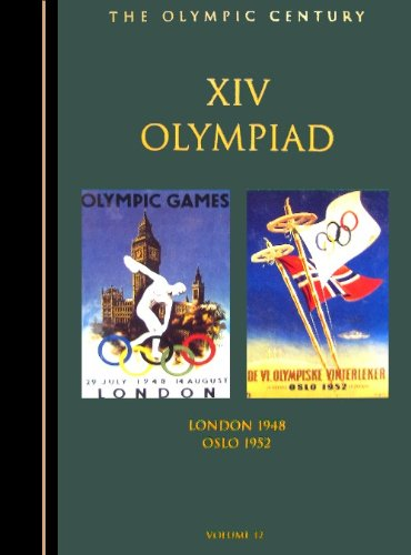 The Olympic Century : XIV Olympiad, London 1948 & Oslo 1952 (Olympic Century): United States ...