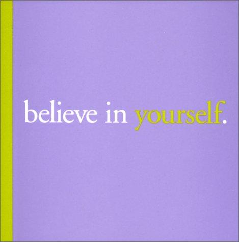 Believe in Yourself. (Big Thoughts, 1): Yamada, Kobi