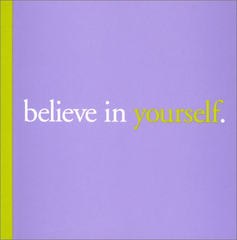 Believe in Yourself. (Big Thoughts, 1): Yamada, Kobi