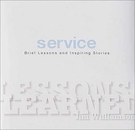 Lessons Learned: Service