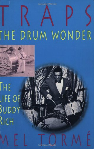 9781888408027: Traps - The Drum Wonder: The Life of Buddy Rich