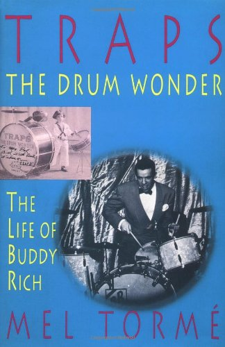 9781888408034: Traps - The Drum Wonder: The Life of Buddy Rich Hardcover
