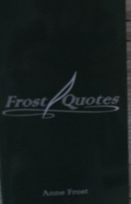Frost Quotes: Anne Frost