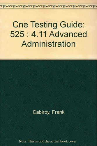 Cne Testing Guide: 525 : 4.11 Advanced: Cabiroy, Frank