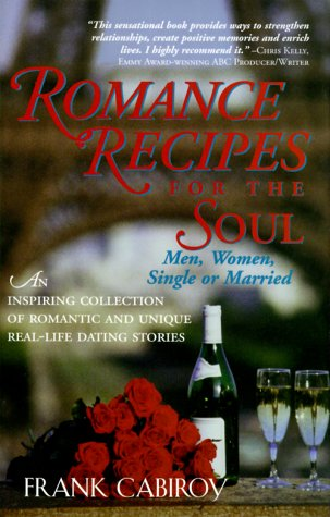 Romance Recipes for the Soul: An inspiring: Cabiroy, Frank