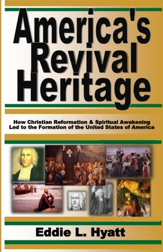 9781888435245: America's Revival Heritage