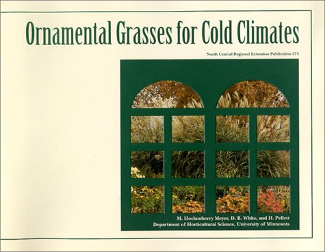 9781888440034: Ornamental Grasses for Cold Climates (North Central Regional Extension Publication)