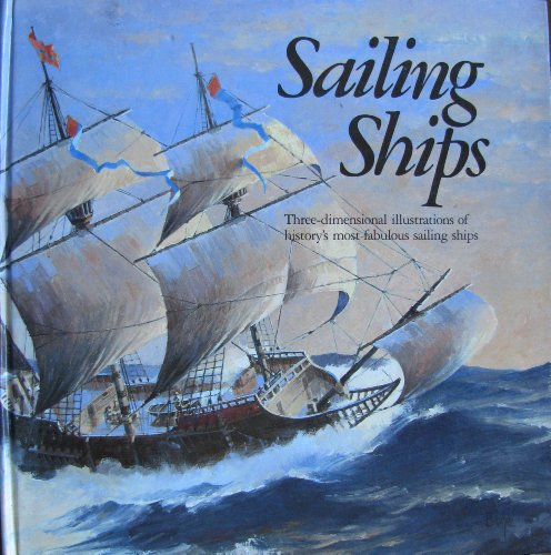 Sailing Ships: Pop-Up Book (9781888443042) by Van Der Meer, Ron; McGowan, Alan P.