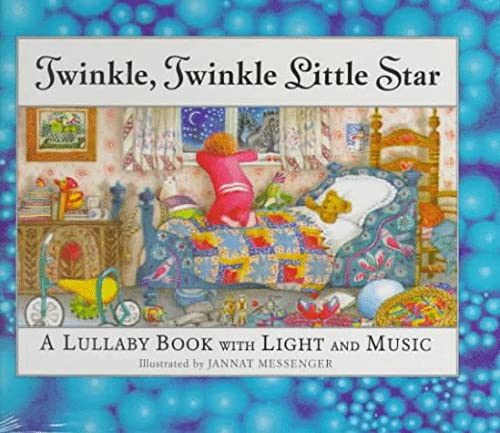 Twinkle, Twinkle Little Star: A Lullaby Book: Illustrator-Jannat Messenger