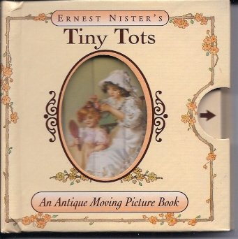 9781888443608: Tiny Tots (Antique Moving Pictures)