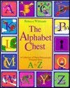 The Alphabet Chest: A Collection of Three-Dimensional Treasures from A to Z: Wildsmith, Rebecca