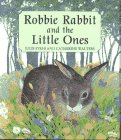 Robbie Rabbit & the Little Ones: Walters, Catherine; Sykes,