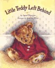 Little Teddy Left Behind: Mangan, Anne