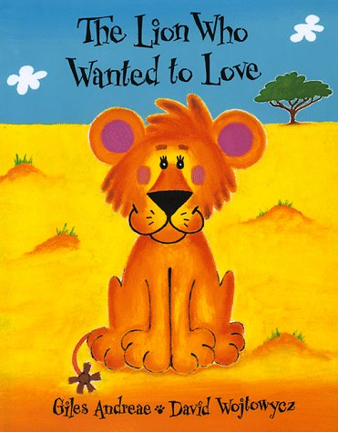 9781888444254: The Lion Who Wanted to Love