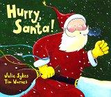 9781888444377: Hurry, Santa!