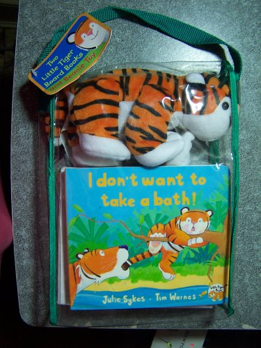 9781888444551: I Don't Want to Take a Bath / I Don't Want to Go to Bed and Beanie Tiger