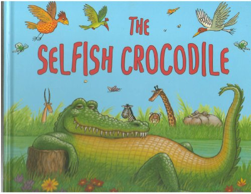 9781888444568: The Selfish Crocodile