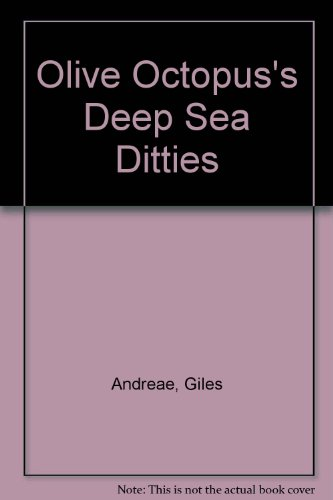 9781888444698: Olive Octopus's Deep Sea Ditties