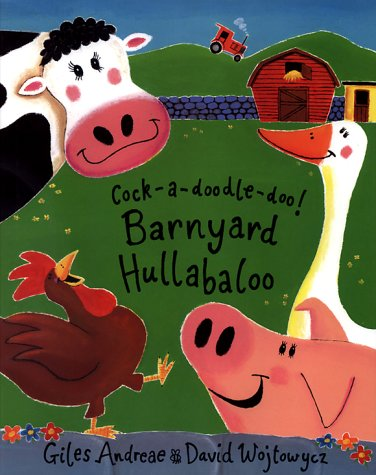 Cock-A-Doodle-Doo!: Barnyard Hullabaloo: Andreae, Giles
