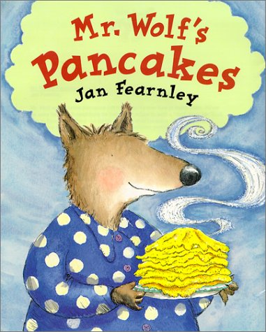 9781888444766: Mr. Wolf's Pancakes