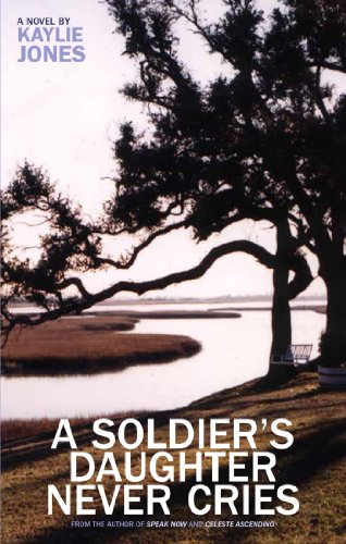 9781888451467: A Soldier's Daughter Never Cries