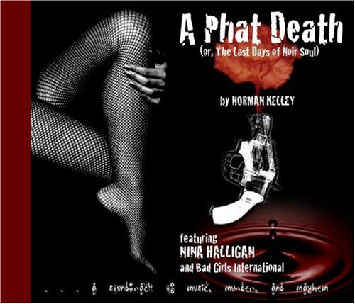 9781888451481: A Phat Death: Or, The Last Days of Noir Soul (Nina Halligan)
