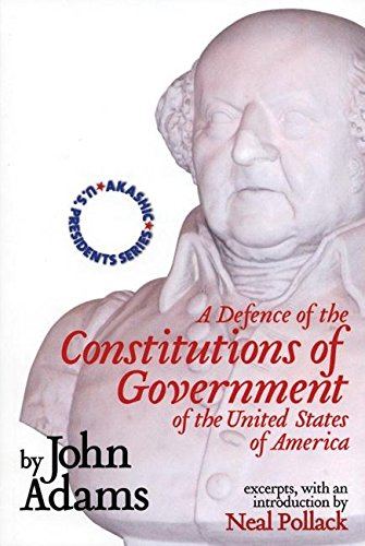 9781888451610: A Defence of the Constitutions of Government of the United States of America