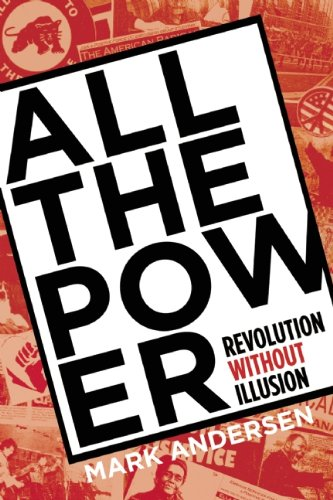 9781888451726: All the Power: Revolution Without Illusion (Punk Planet Books)
