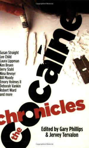 The Cocaine Chronicles: Gary Phillips, Jervey Tervalon