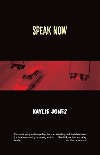 Speak Now: Jones, Kaylie
