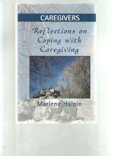 9781888461053: Caregivers: Reflections on Coping with Caregiving