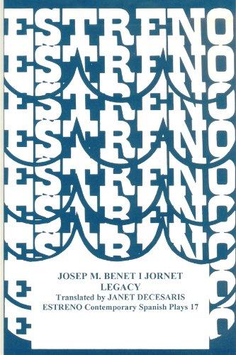 Legacy: Testament (Estreno Collection of Contemporary Spanish: Josep Maria Benet
