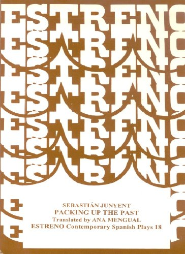 9781888463101: Packing Up the Past (Contemporary Spanish Plays Ser. 18) (Estreno Collection of Contemporary Spanish Plays)