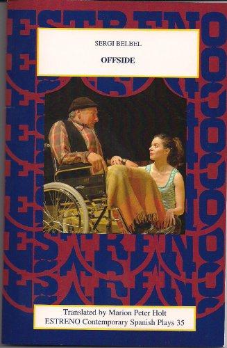 9781888463316: Offside (Estreno Contemporary Spanish Plays)