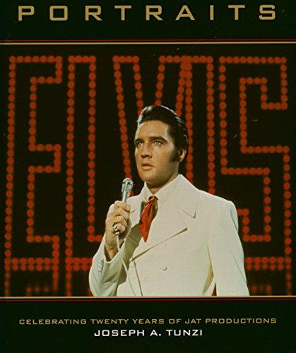 Elvis: Portraits: Celebrating Twenty Years of Jat: Tunzi, Joseph A.