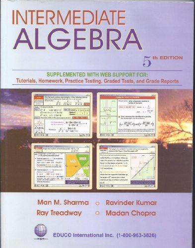 Alegbra Part II; Intermediate Algebra: Sharma, Man M