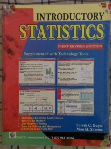 Introductory Statistics, First Revised Edition: Suresh C. Gupta,