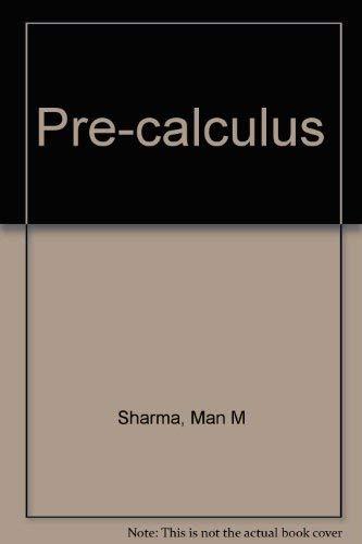 Pre-calculus: Sharma, Man M