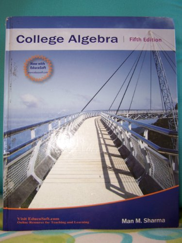 College Algebra: Man M. Sharma
