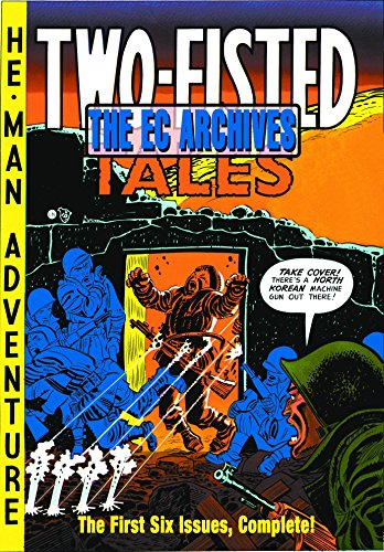 Two-Fisted Tales: Volume 1: Issues 1-6 (Hardcover): Harvey Kurtzman